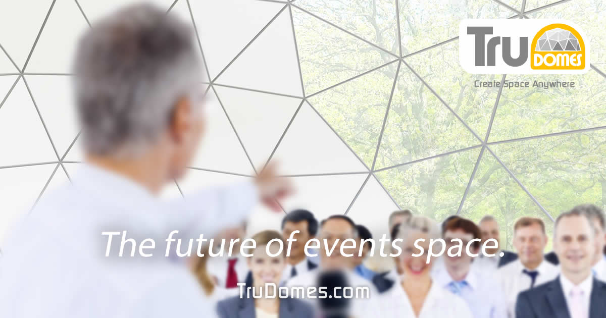 trudomes-future-events-space-conferences-training-corporate