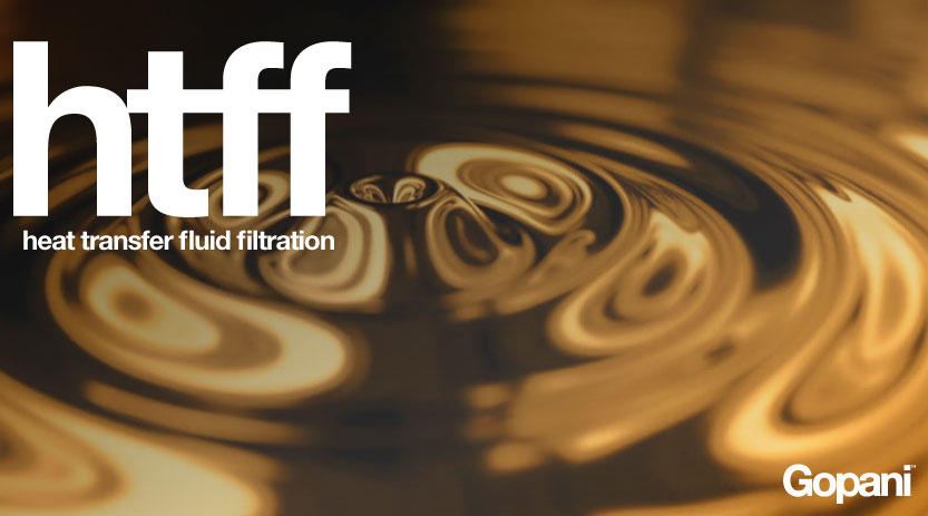 How can your Heat Transfer Fluid benefit from Gopani's HTF Filtration System?