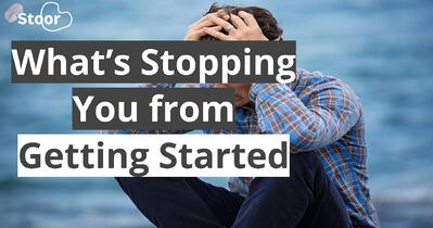 Blog - What's Stopping You from Getting Started
