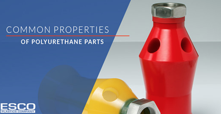 Common Properties of Polyurethane Parts
