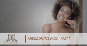Periodontics FAQs — Part II
