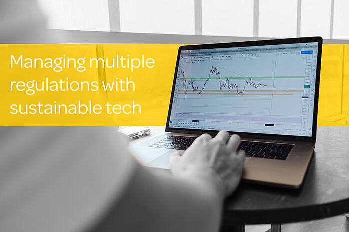 How to manage multiple financial regulations with sustainable technology