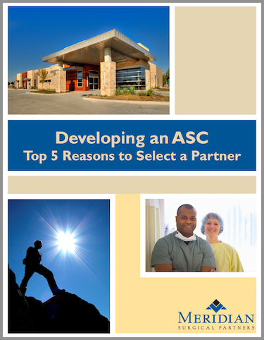 Develop a Surgery Center - Benefits - Top 5 Reasons to Select a Partner