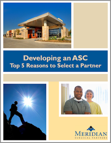 Develop a Surgery Center - Types of Partnerships - Top 5 Reasons to Select a Partner