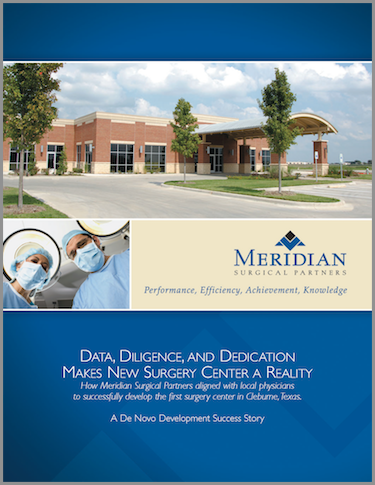 Develop a Surgery Center - Where to Start - Case Study Data Diligence and Dedication