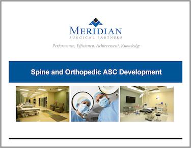 Education - Spine and Orthopedic Surgery Center Partnerships - Spine and Orthopedic ASC Development