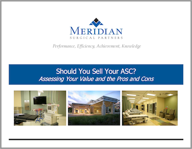 Partnership Options - ASC Acquisition - Should You Sell Your ASC?