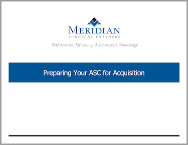 Sell a Surgery Center - Considerations - Preparing Your ASC for Acquisition
