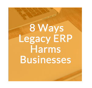 (updated) NETSUITE - 8 Ways Legacy ERP Harms Businesses.png