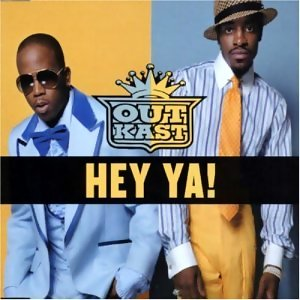 Outkast Hey Ya Jammin' With You