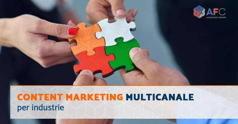 Content marketing multicanale per le industrie