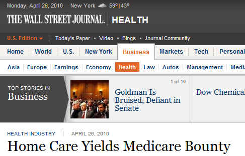 WSJ - Home Care Yields Medicare Bounty