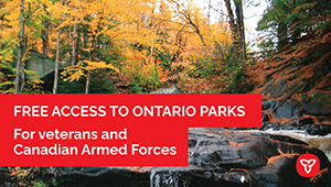Ontario Providing Veterans and Active Members of the Canadian Armed Forces Free Access to Ontario Parks