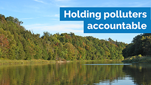 Ontario taking action to protect the environment and hold polluters accountable