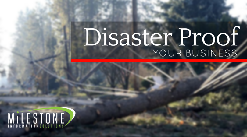 Get Started Disaster Proofing Your Business
