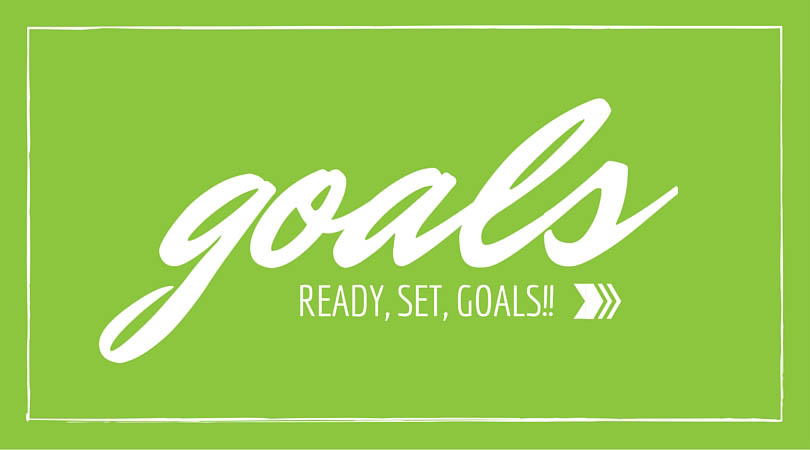 Ready, Set, Goals!! Goal Setting for your business