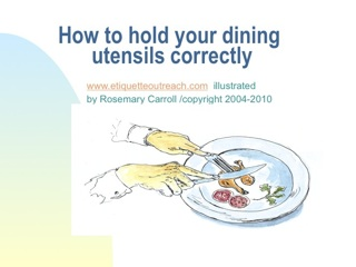 how to hold your utensils correctly