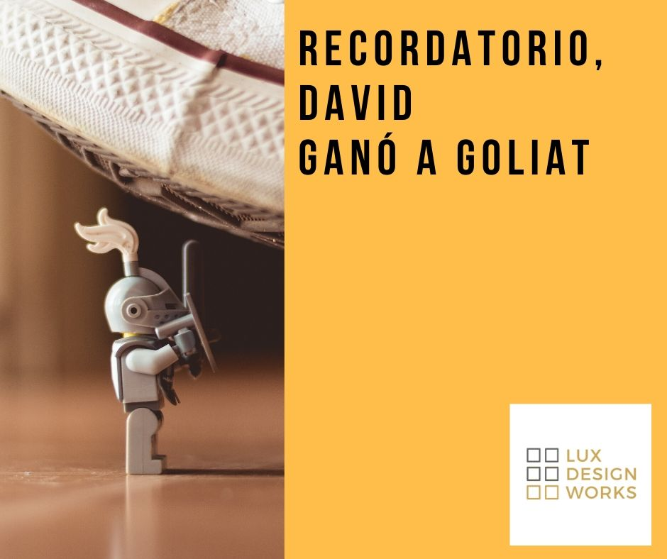 Recordatorio, David ganó a Goliat