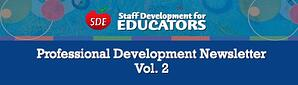 Professional Development Newsletter Vol. 2