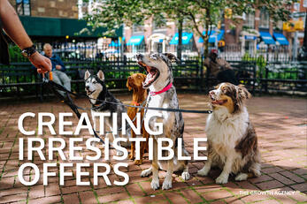 Creating Irresistible Offers