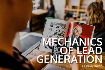What are the mechanics of lead generation?