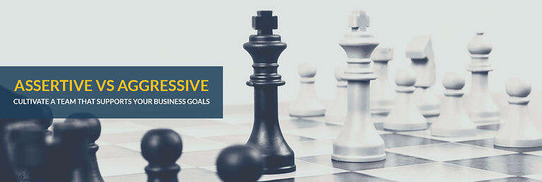 Successful Leadership: Walking The Line Between Assertive And Aggressive