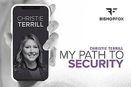 christie-Terrill-Bishop-Fox-Blog-Author-cybersecurity-My-path-to-security