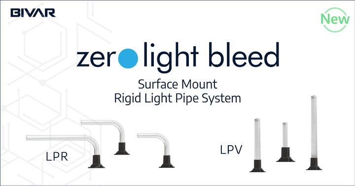 Bivar Announces Additions to the Zero Light Bleed™ LPR and LPV Series; Now Offering All-in-One LED and Light Pipe System