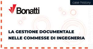 Da oltre 10 anni Bonatti utilizza EDM come soluzione di gestione documentale