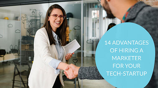 14-advantages-of-hiring-a-marketer-for-your-tech-startup