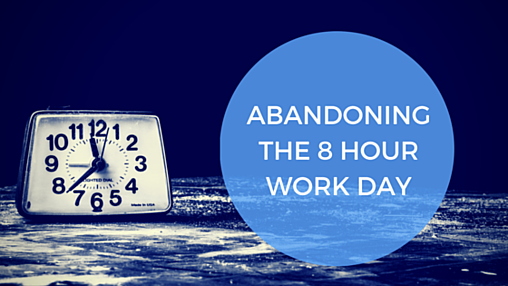 ABANDONING_THE_8_HOUR_WORK_DAY