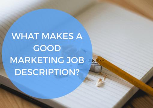 what_makes_a_job_marketing_job_description