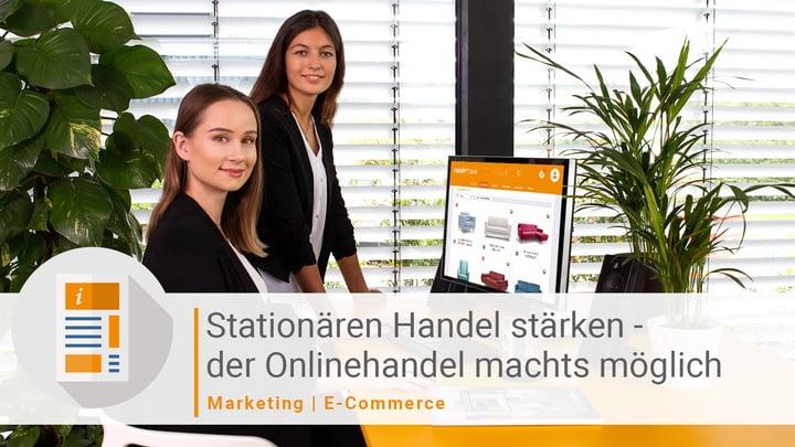 Onlinehandel bietet stationärem Handel wertvolles Potenzial, um Kunden zu begeistern