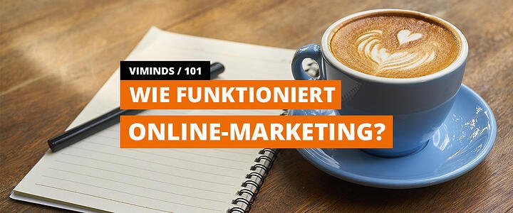 viminds/101 #01 Wie funktioniert Online-Marketing?