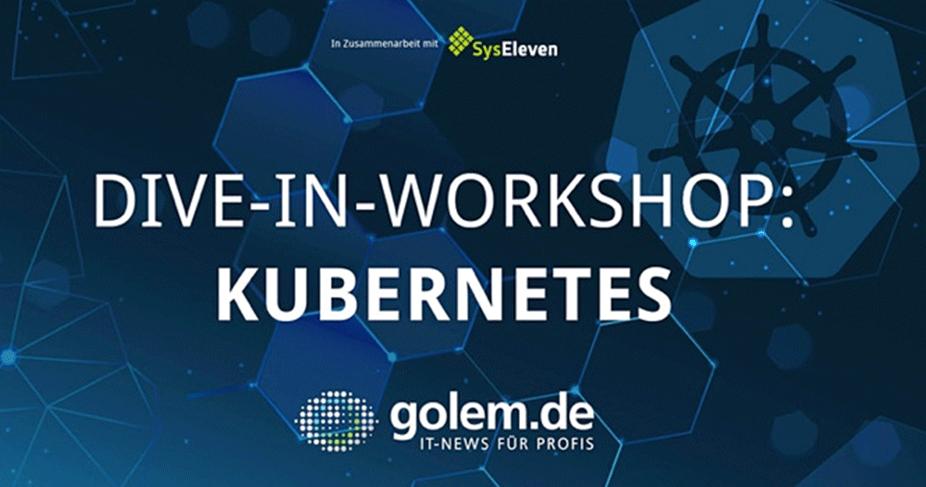 Kubernetes Dive-In Workshop: Kooperation mit Golem Media | März 2020