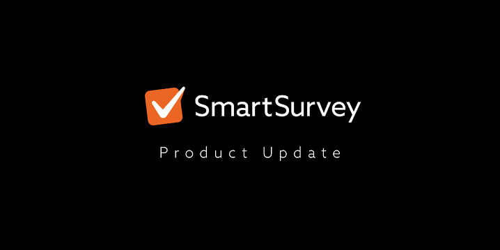 SmartSurvey App Development Update