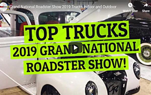 VIDEO: GRAND NATIONAL ROADSTER SHOW 2019 TRUCKS Check out some cool classic and restomod trucks from the hotrod '19 Grand National Roadster Show. Trucks Indoor and Outdoor...