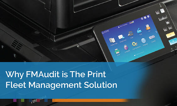 FMAudit and Print Fleet Management