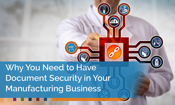 Document Security in your Manufacturing Business