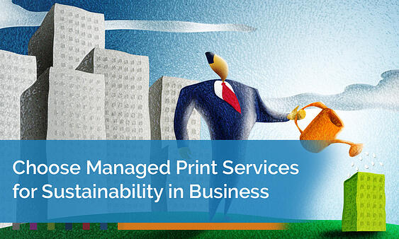 Choose-Managed-Print-Services-for-Sustainability-in-Business