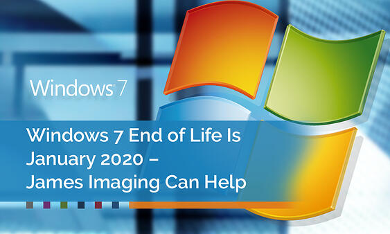 Windows-7-End-of-Life-Is-January-2020-–-James-Imaging-Can-Help