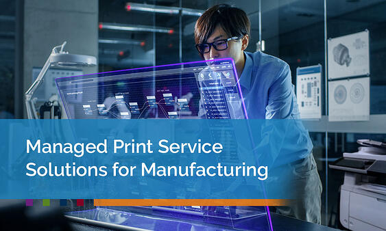Managed-Print-Service-Solutions-for-Manufacturing