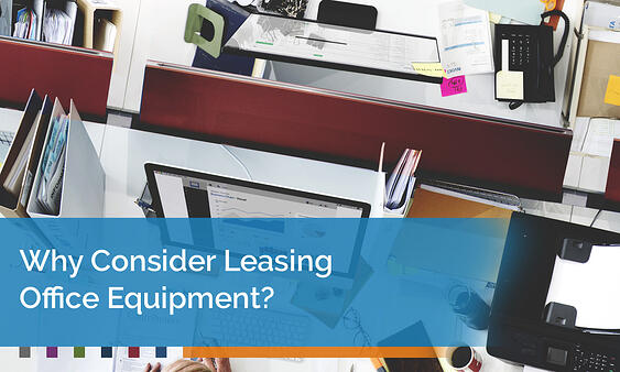 Why-Consider-Leasing-Office-Equipment