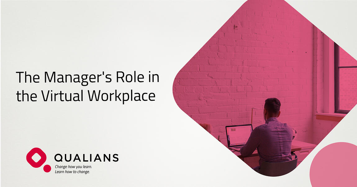 The Manager's Role in the Virtual Workplace
