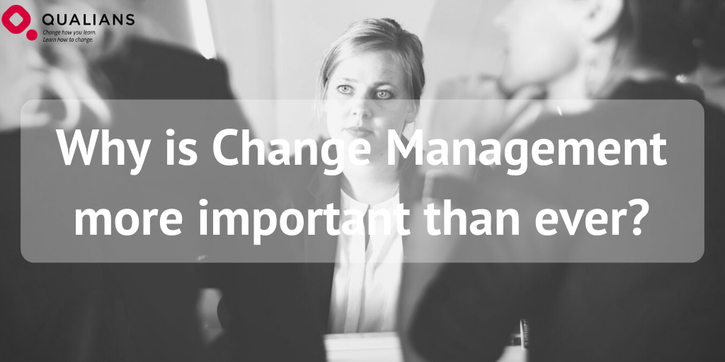 Why is Change Management more important than ever?