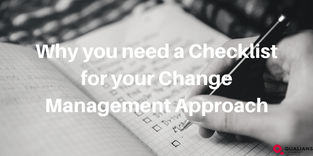 Why you need a Checklist for your Change Management Approach
