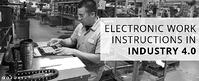 Electronic Work Instructions in Industry 4.0