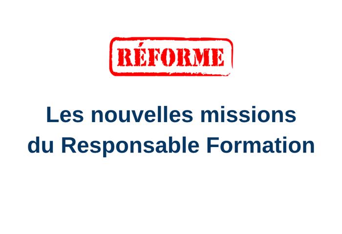 Les nouvelles missions du Responsable de Formation après la réforme