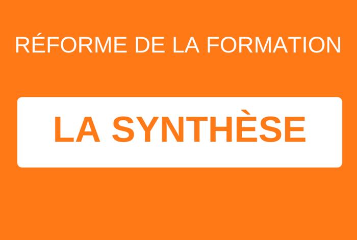 Réforme de la Formation : la synthèse