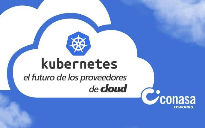 El futuro de los proveedores de cloud en Kubernetes